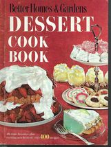 Better Homes & Gardens Dessert Cook Book,Over 400 Recipes;1968 Hc;7th Printing - $9.99