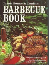 BETTER HOMES & GARDENS BARBECUE BOOK;TIPS/RECIPES;Sauces;1974 HC;10th Pr... - $9.99