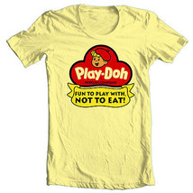 Play-Doh Fun to Play With  Not to Eat! T-shirt 70's 80's retro toys cotton tee image 2