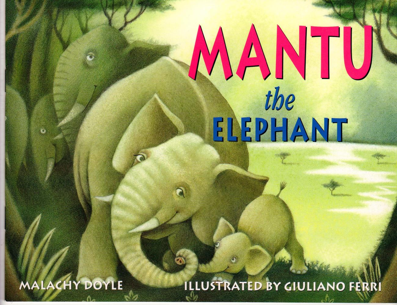 Primary image for Mantu The Elephant by Malachy Doyle