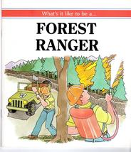 Wtat's It Like to be a ...  Forest Ranger - $1.90