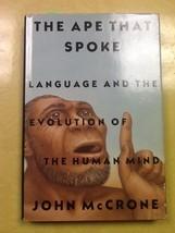 The Ape That Spoke John McCrone Hardcover Book - $1.98