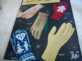 Gloves And Mittens To Knit And Crochet For The Entire Family - $10.00