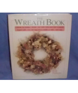 The Wreath Book by Rob Pulleyn Wreaths Celebrate Xmas Techniques Basics - $12.95