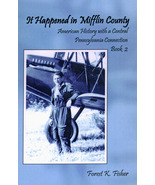 It Happened in Mifflin County: Book 2 - $17.75