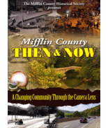 DVD:  Mifflin County Then & Now: A Changing Com... - $10.00