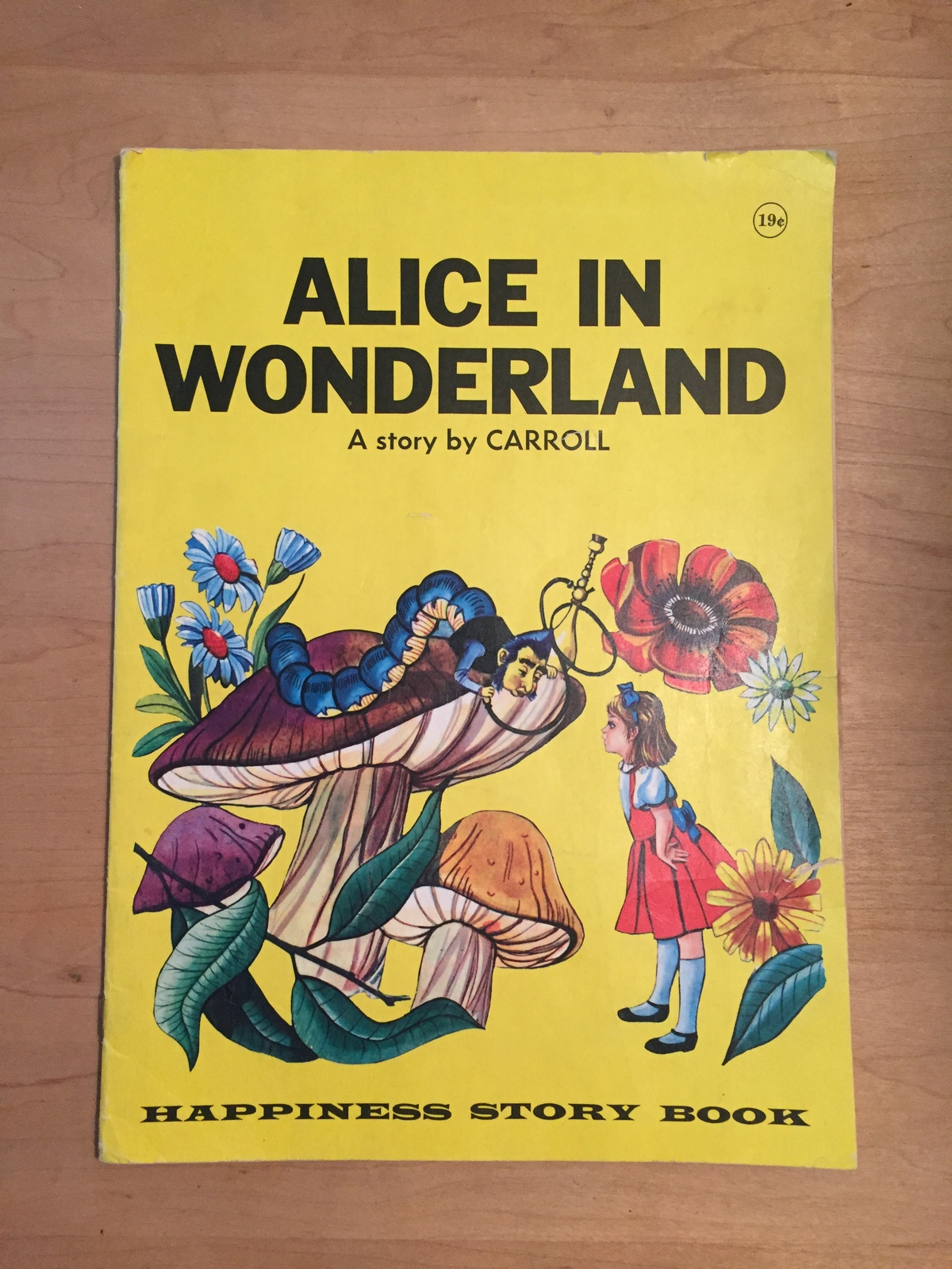 1969 Alice in Wonderland Illustrated Happiness Story Book