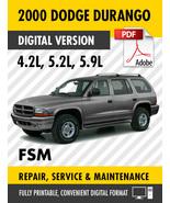 2000 Dodge Durango 4.2L 5.2L 5.9L Factory Repair Service Manual - $15.00
