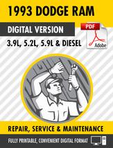 1993 Dodge Ram 3.9L 5.2L 5.9L + Diesel Truck Factory Repair Service Manual - $15.00