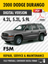 2000 Dodge Durango 4.2L 5.2L 5.9L Factory Repair Service Manual - $15.00