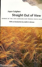 Straight Out of View (Barnard New Women Poets Series) by Sutphen,Joyce;1... - $4.97