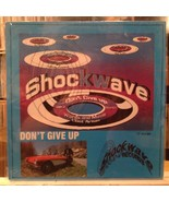 SEALED LP~SHOCKWAVE~Don't Give Up~{Original 1987 Issue]~PRIVATE CT GARAGE~ - $13.76