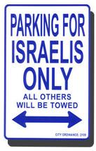 Israel Parking Sign - $11.94