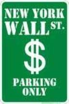 Wall Street Parking Sign - $13.14