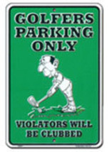 Golfers Parking Sign - $13.14