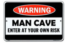 Man Cave Parking Sign - $13.14