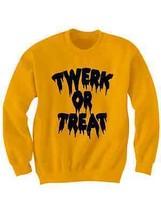 TWERK OR TREAT SWEATSHIRT  HALLOWEEN COSTUME GRAPHIC SWEATSHIRT CREWNECK... - $24.75