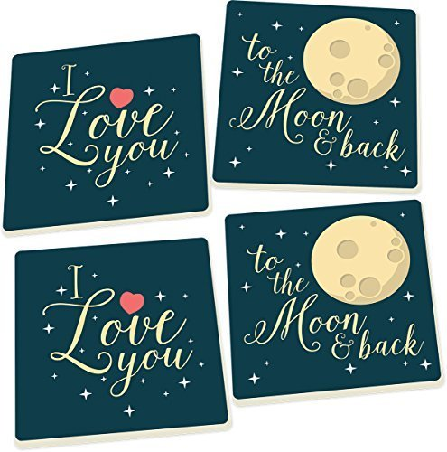 I Love You to the Moon & Back 5 x 5 Super Absorbent Ceramic Coasters, Set of 4