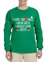 Men's Long Sleeve I Love Christmas I Mean Gifts Fun Xmas Tee - $19.94+