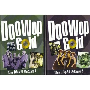 Primary image for Doo Wop Gold ~ Doo Wop 51 : Volumes 1 and 2 [2 Disc Set]