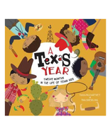 A Texas Year : Twelve Months in the Life of Texan Kids Book - $15.95