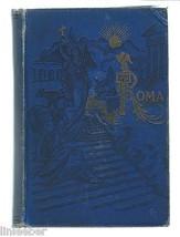Till Rom Och Hem Igen by O.Olsson;1890HC;Swedish text;To Rome&Home Again... - $54.99