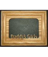 """Daddy's Girls"" Oak Wood Insert and Picture Frame size 5x7 - $31.95"