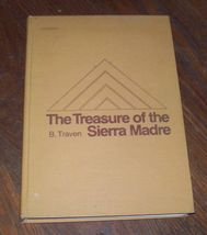 The Treasure of the Sierra Madre by B. Traven 1968 HB Large Print - $10.00
