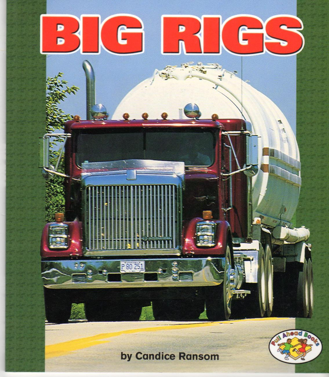 Primary image for Big Rigs  - Pull Ahead Books