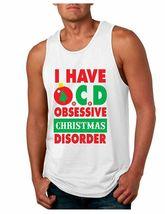 I Have O C D Christmas Men's Jersy Tank Top Ugly Christmas Sweatshirt - $17.00