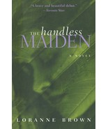 The Handless Maiden by Loranne Brown (1999 Paperback) - $9.03