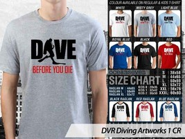 T Shirt Dive Before You Die Divers Theme Many Color  - $9.99+