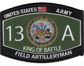 "4.5"" Army Field Artilleryman King Of Battle Mos 13A Embroidered Patch - $16.24"