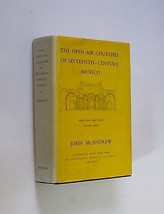 The Open-Air Churches of Sixteenth Century Mexico (Artios, Posas, Open Chapels) - $32.58