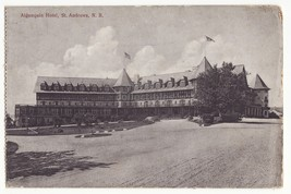 ST ANDREWS New Brunswick, ALGONQUIN HOTEL vintage Canada postcard - $2.90