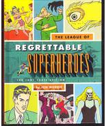 The League of Regrettable Superheroes by Jon Morris - $10.00