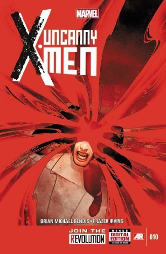 Uncanny X-Men #10 [Comic] by Brian Michael Bendis; Frazer Irving