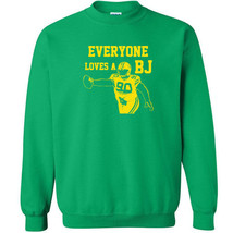 070 Everyone Loves A BJ Crew Sweatshirt football rude green bay defense ... - $20.00+