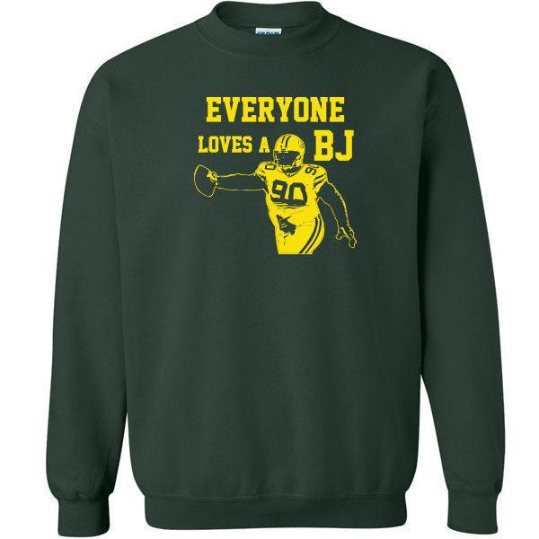 070 Everyone Loves A BJ Crew Sweatshirt football rude green bay defense playoffs