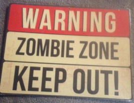 Eat Drink Be Scary/ Zombie Zone Cardboard Halloween Warning Caution Sign - £2.99 GBP