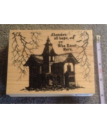 Wood-mounted Haunted House Abandon Hope Craft Halloween Rubber Stamp Scr... - $9.99