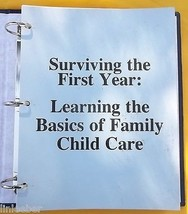 Surviving the First Year:Learning the Basics of Family Child Care;1991 3... - $54.99
