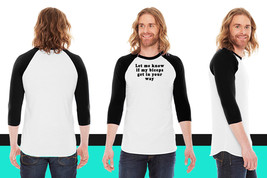 let me know if my biceps get in your way American Apparel Unisex 3/4 Sle... - $29.99+