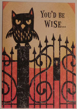 "Greeting Halloween Card ""You'd be wise..."" - $1.50"