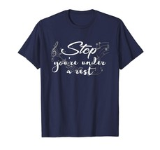 Brother Shirts - Funny Stop You're Under A Rest T-Shirt I Composer Schoo... - $19.95+