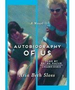 Autobiography of Us [Audio CD] Aria Beth Sloss and Kathe Mazur - $9.86