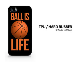 Ball Is Life - Basketball Is Life - Samsung Galaxy iPhone 5/5C/6/6Plus A... - $2.99