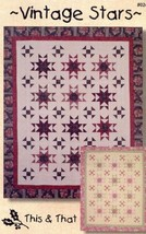 Vintage Stars 3 Sizes This & That Quilt Pattern NEW 30 Days to Shop & Pay! - $7.17