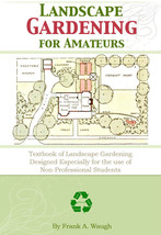 LANDSCAPE GARDENING for AMATEURS 357 Pages Illustrated Textbook On CD - $8.95
