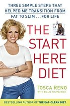 The Start Here Diet: Three Simple Steps That Helped Me Transition from F... - $2.31
